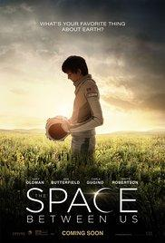 Космосът между нас The Space Between Us 2017