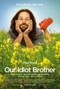 Нашият Брат Идиот