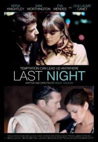 Последната Нощ / Last Night