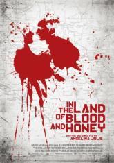 В Земя на Кръв и Мед (2011)